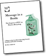 Message in a Bottle: PVC Recycling is a myth