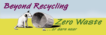 Zero Waste - Not what you think...